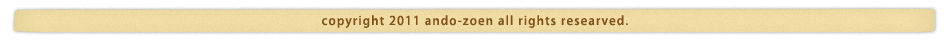 copyright 2011 ando-zoen all rights researved.